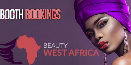 Beauty Shows and Exhibition 2019 in Lagos Nigeria West Africa | Event 2019 tickets