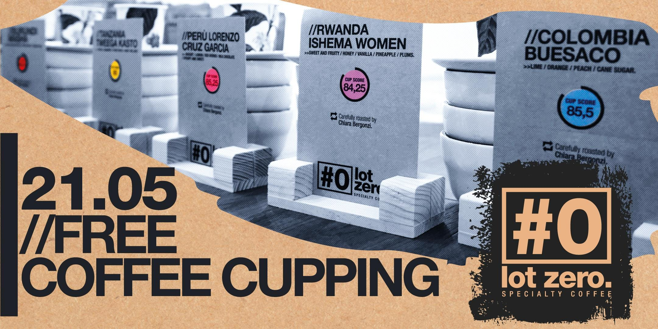 LOT ZERO COFFEE TASTING // A free Cupping Eve