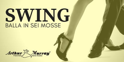 Workshop Gratuito | Balla in 6 mosse lo Swing