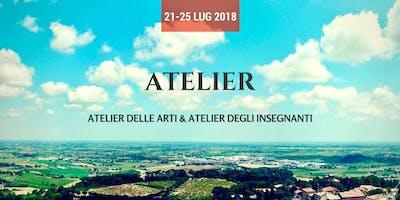Atelier delle Arti & Atelier degli Insegnanti