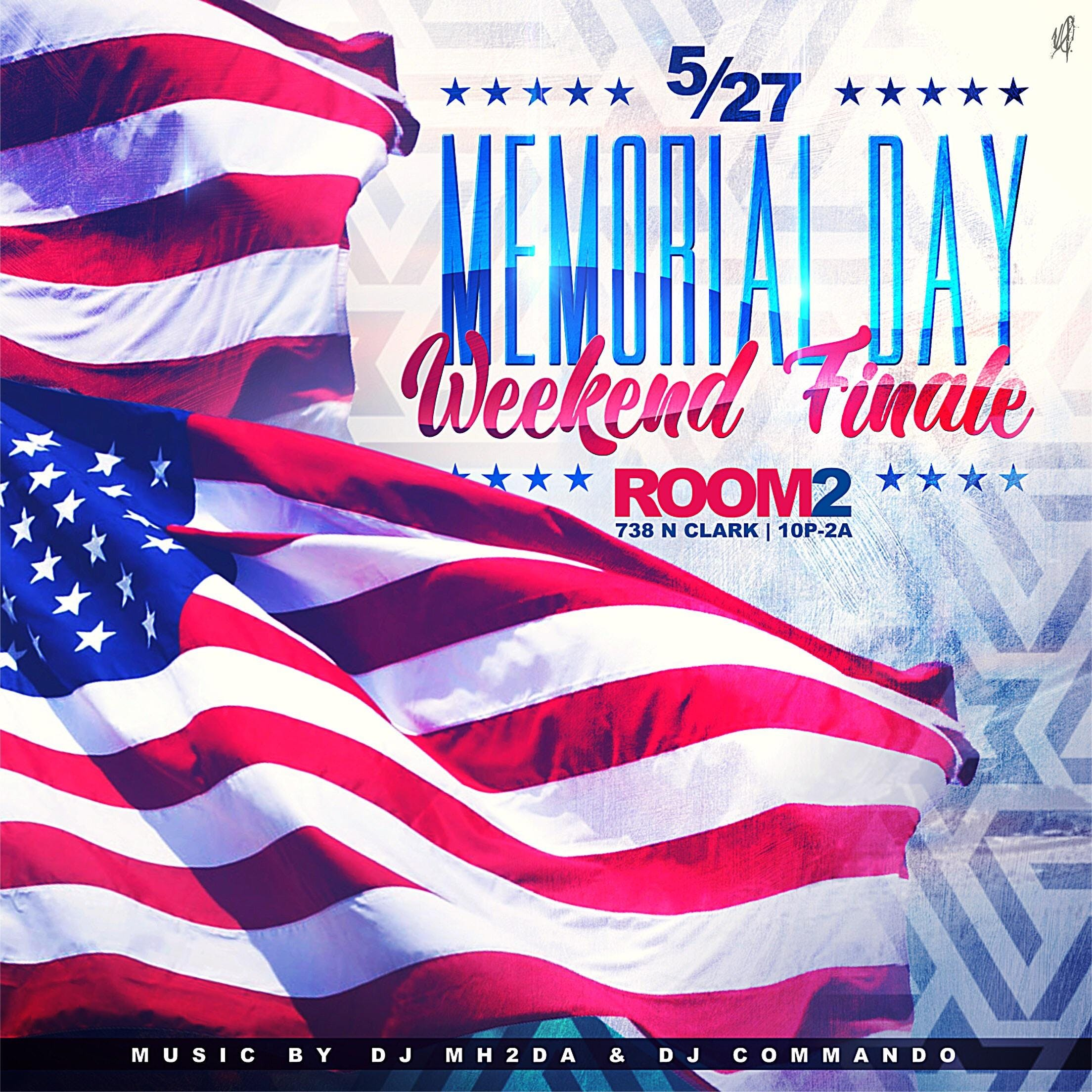 MEMORIAL DAY FINALE @ ROOM 2
