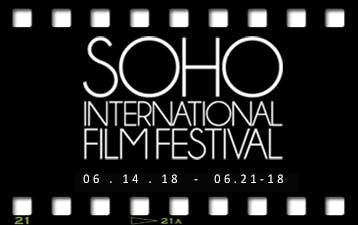 2018 SOHO INTERNATIONAL FILM FESTIVAL #SOHO9 SHORTS: