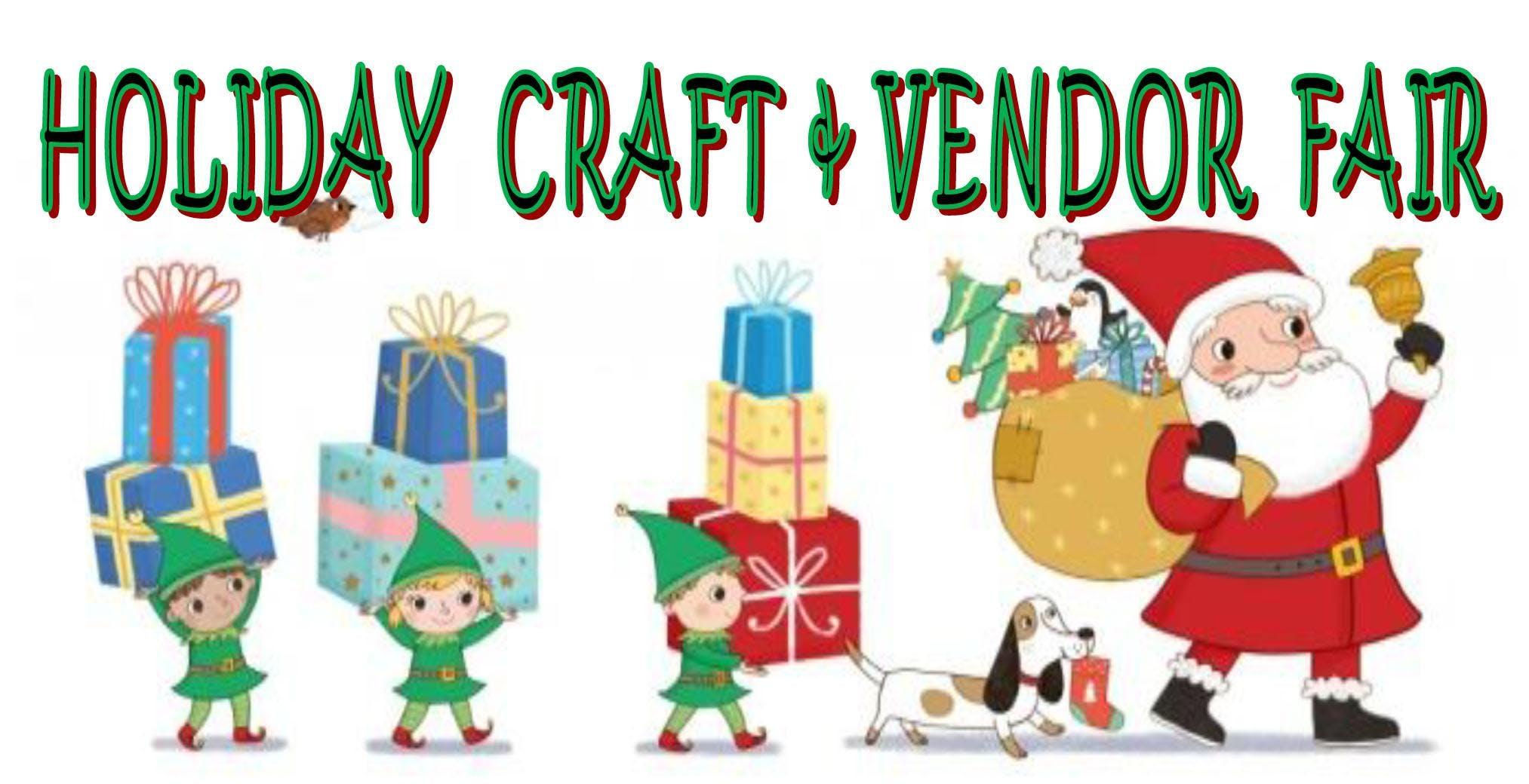 Holiday Craft & Vendor Fair - 3 NOV 2018