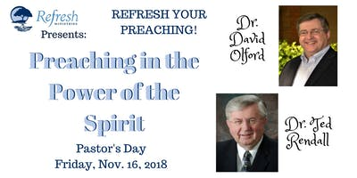 Refresh Your Preaching - Preaching in the Power of the Spirit