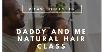 Daddy and Me Natural Hair Brunch and Learn
