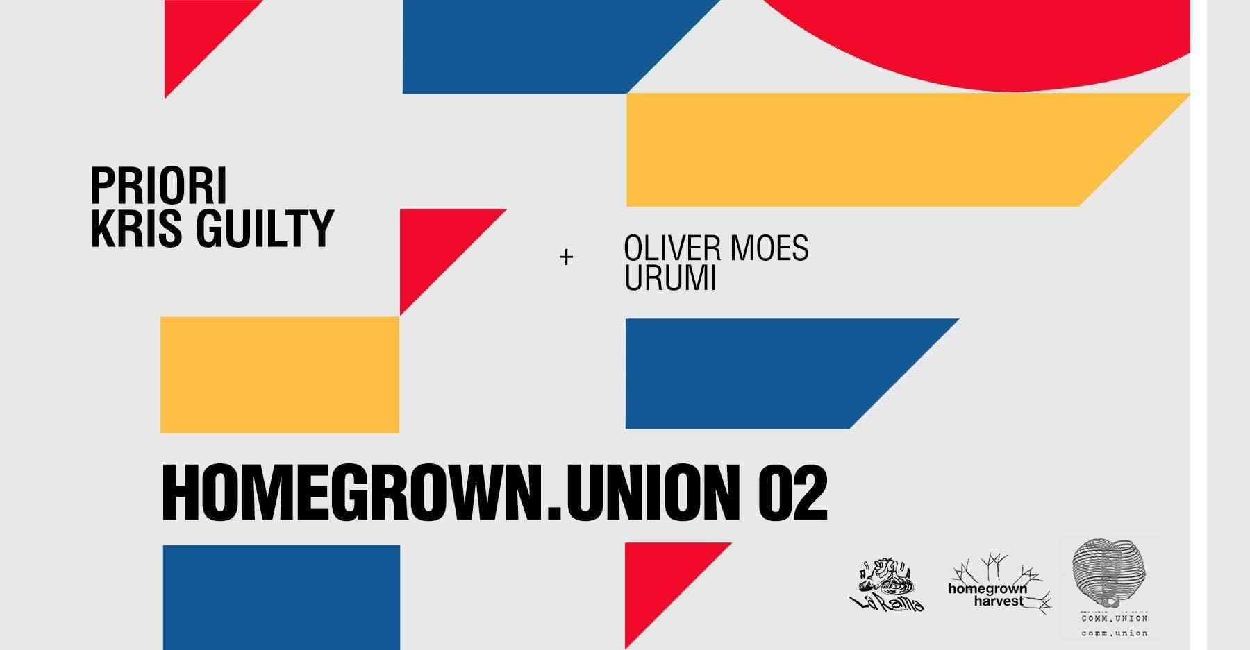 Homegrown.Union 02 w/ Priori & Kris Guilty