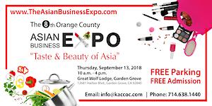 "2018 OC Asian Business Expo ""Taste & Beauty of Asia"""