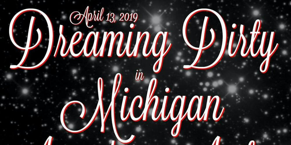 Image result for dreaming dirty in michigan