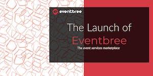 The Launch of Eventbree.com