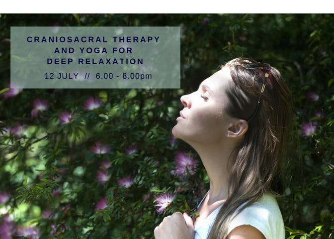 CranioSacral Therapy & Yoga for Deep Relaxation