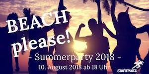 BEACH please! - Summerparty 2018 -