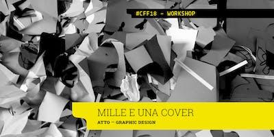 MILLE E UNA COVER - Atto x Cotonfioc Festival