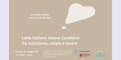 Latte Italiano Valore Condiviso fra nutrizione, salute e lavoro