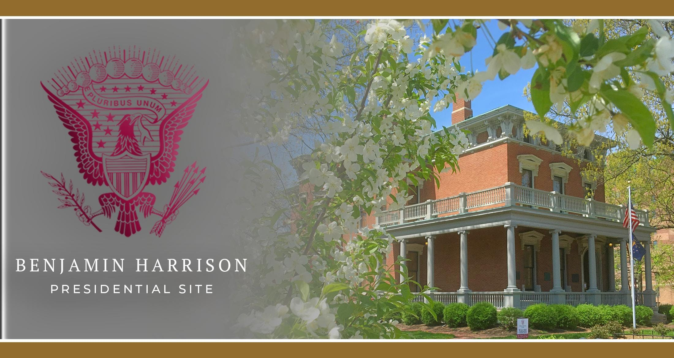 Tours of the Benjamin Harrison Presidential S