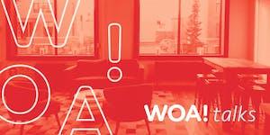 WOA! Talks on: Success, Failure and the Drive to Keep...