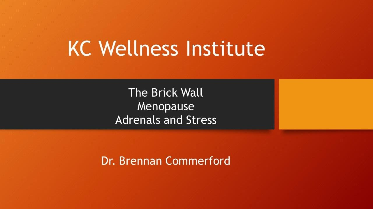 "KC Wellness Institute ""The Brick Wall"" Menopa"