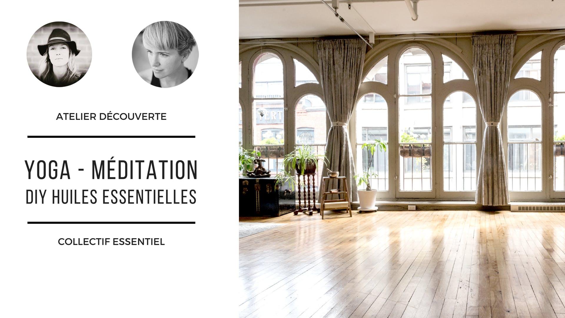 Atelier yoga, méditation, huiles essentielles