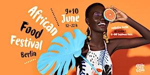African Food Festival Berlin 2018 - FOOD  MUSIC  ART |...
