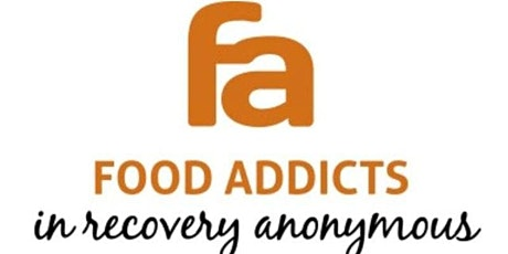 Food Addicts in Recovery Anonymous (FA) tickets