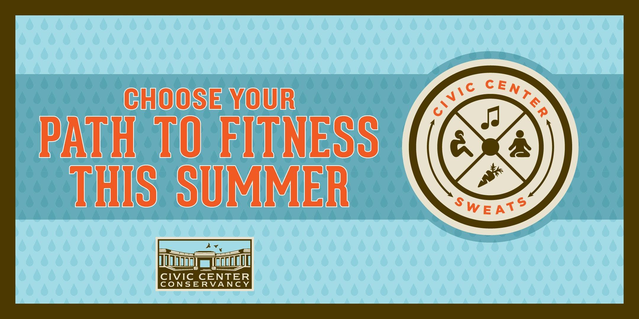 Civic Center SWEATS - Summer Fit Fest