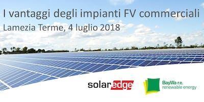 Lamezia T. | I vantaggi degli impianti fotovoltaici commerciali: soluzioni SolarEdge e opportunità dal mercato.
