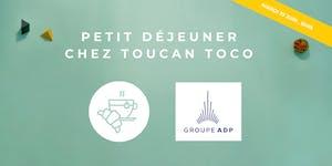 Petit-Déjeuner: Groupe ADP témoigne sur sa...