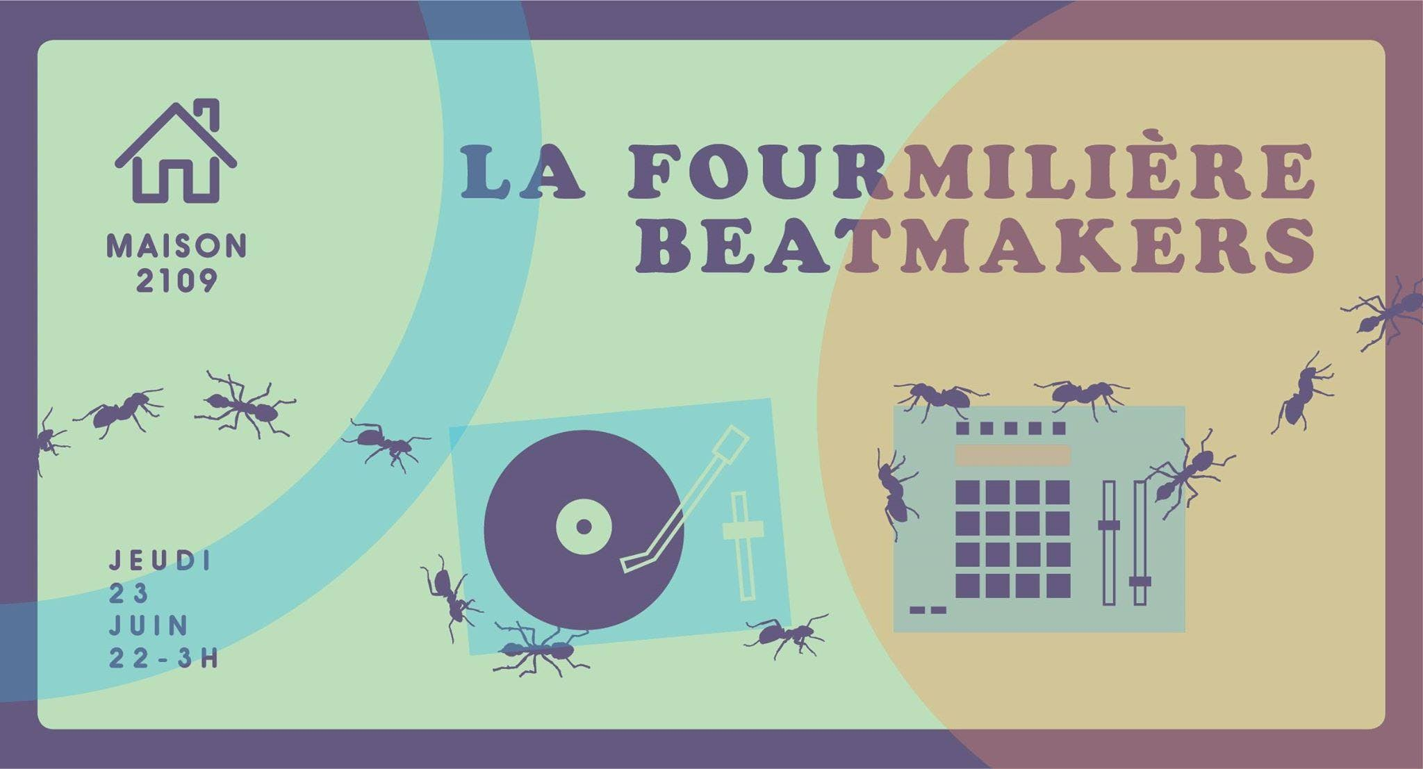La Fourmilière : Beatmakers Only