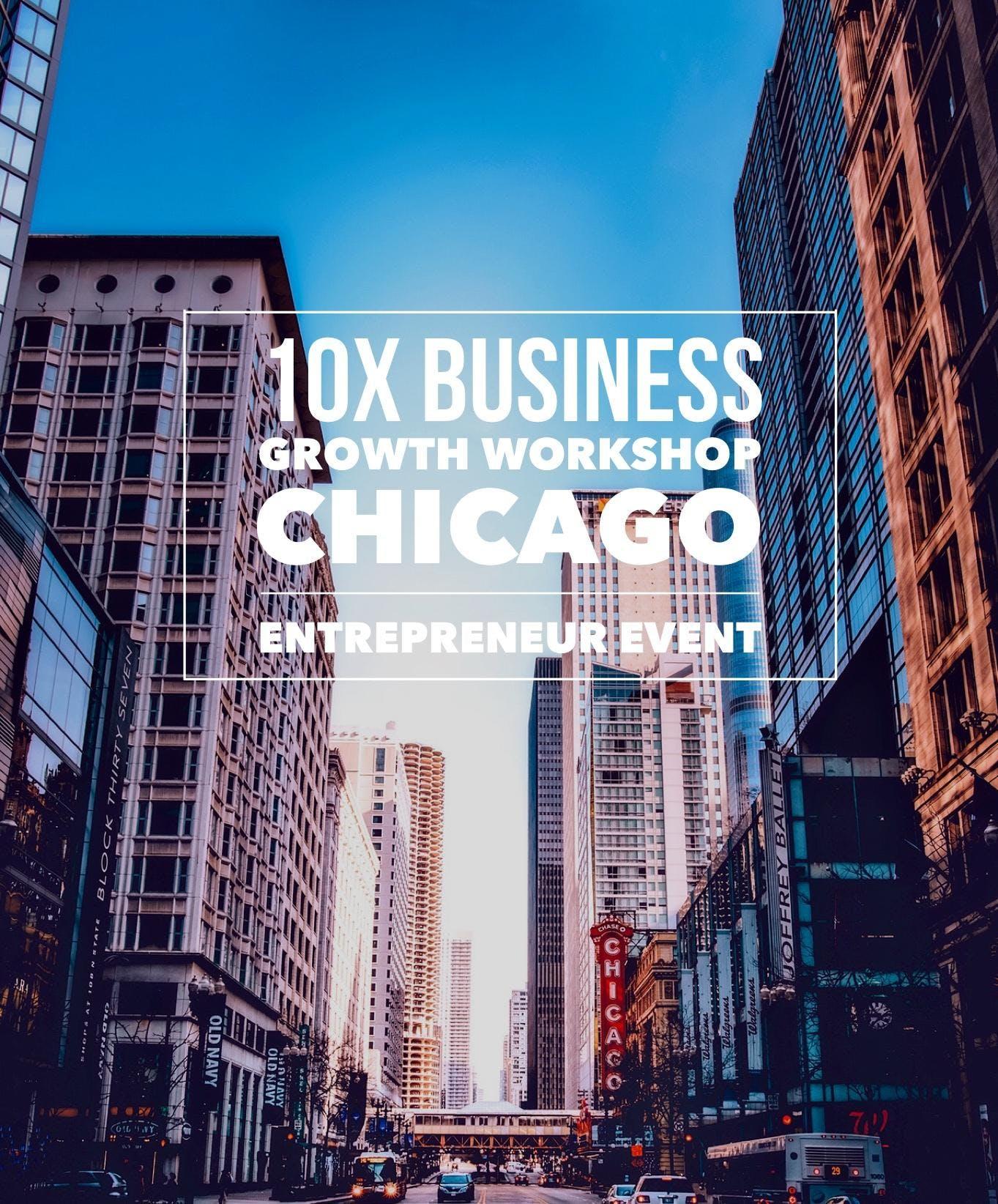 10X Business Growth Workshop Chicago
