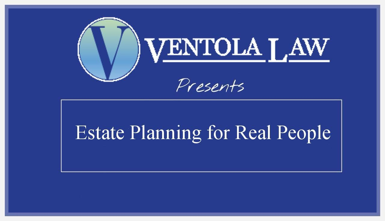 Free Event - Estate Planning for Real People