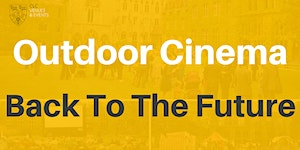 Outdoor Cinema at CLC - Back to the Future