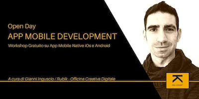 App Mobile Development - Open Day a cura di Gianni Inguscio