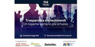 WSI Talks: Trasparenza e investimenti, un legame sempre più virtuoso