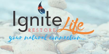Ignite Life Restore tickets