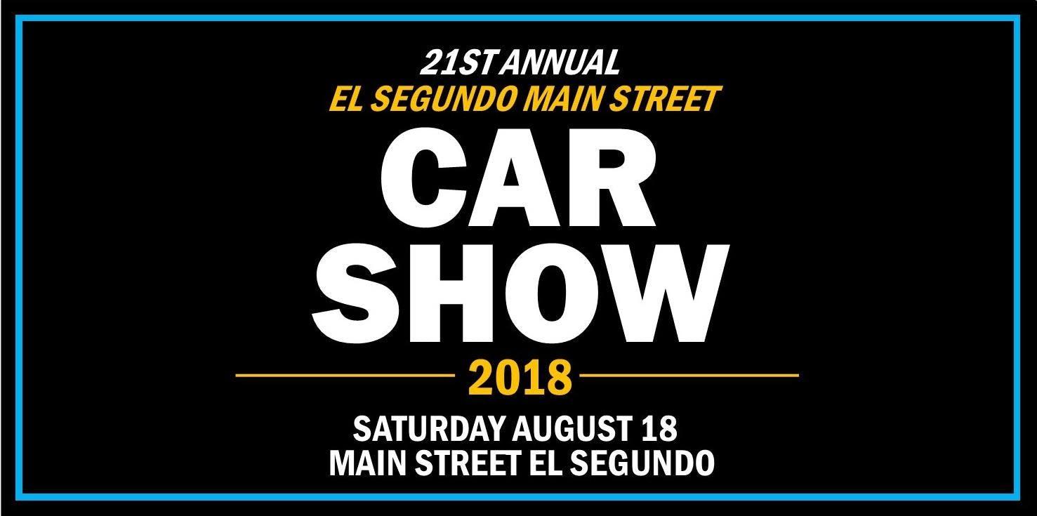 Main Street El Segundo Car Show AUG - El segundo car show
