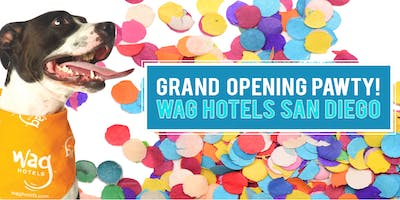 Wag Hotels San Diego Grand Opening Pawty!