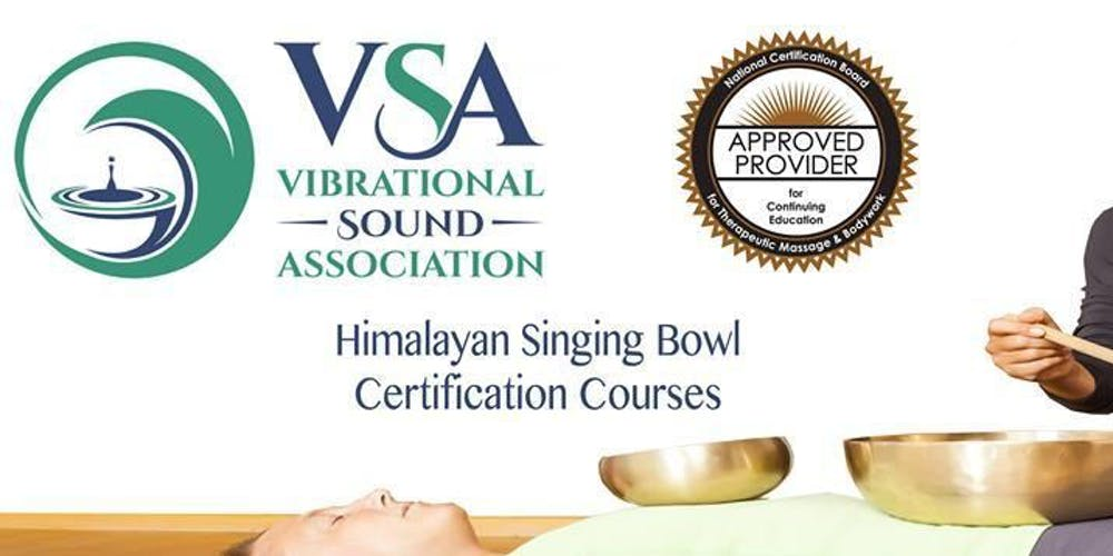 Vsa Singing Bowl Vibrational Sound Therapy Certification Course Los