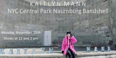 Kaitlyn Mann LIVE Monday, November 26th. Shows at 12 and 2pm