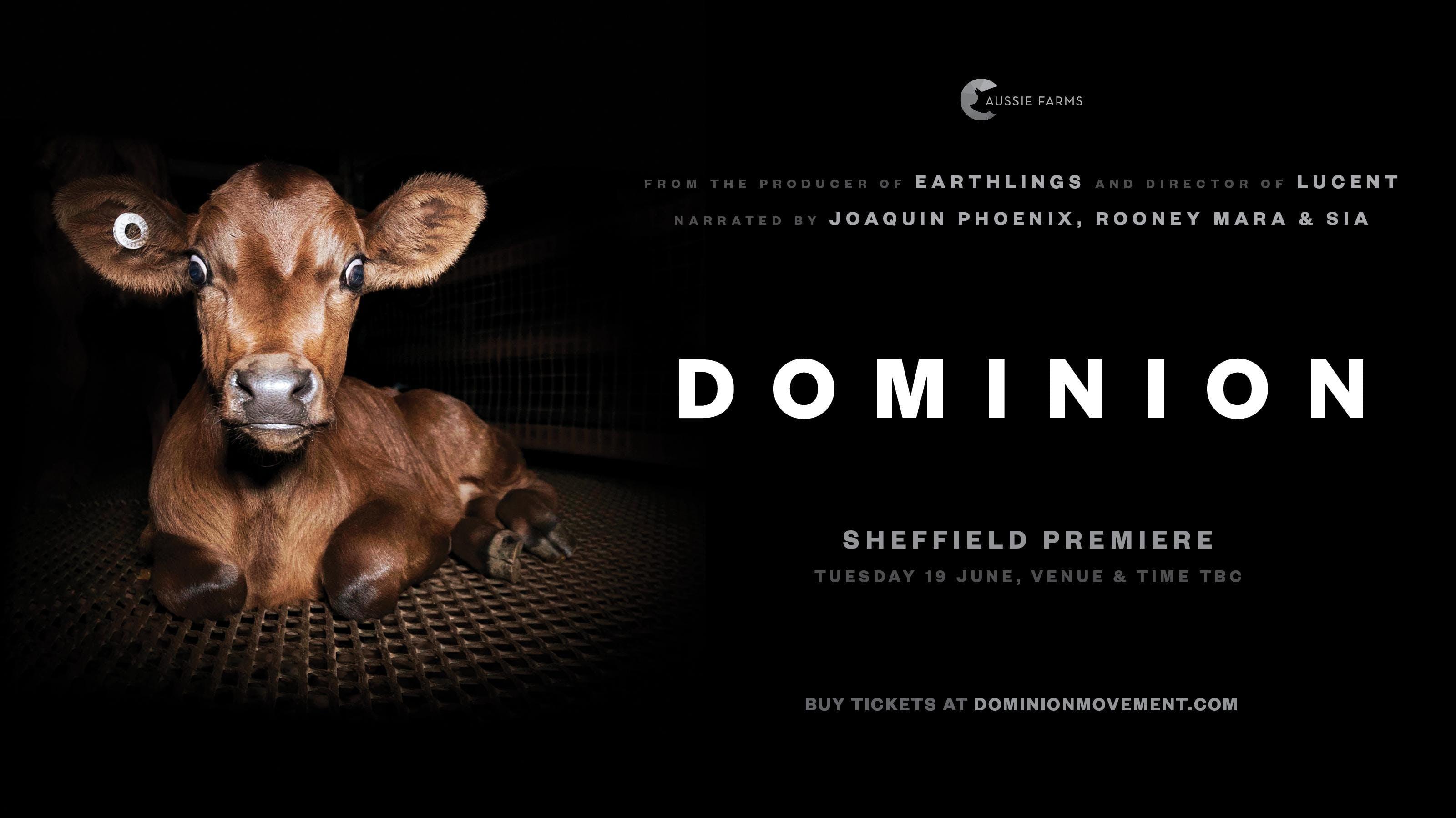 Dominion: Sheffield UK premiere