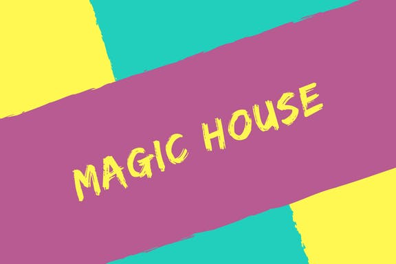Magic House with Early Childhood