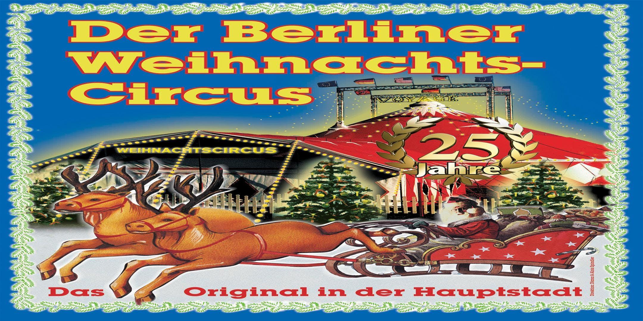 25. Original Berliner Weihnachts-Circus - Familientage