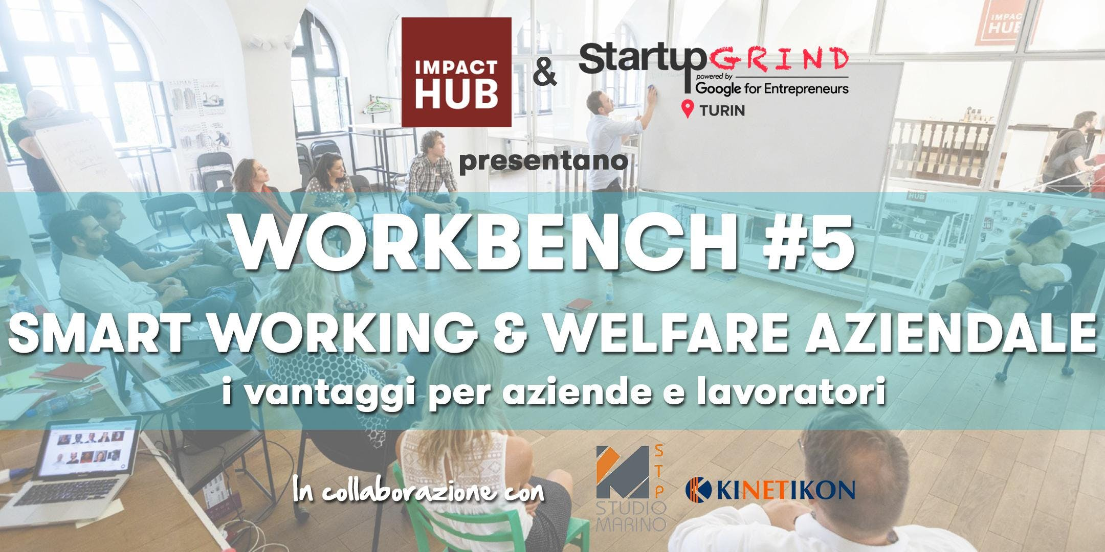 Impact Hub Workbench#5 | SMART WORKING & WELFARE AZIENDALE