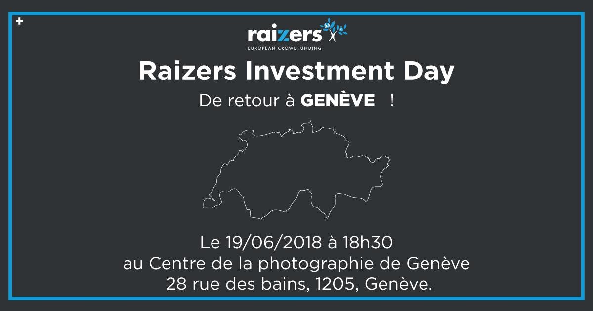 Raizers Investment Day Genève