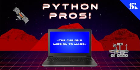 Python Pros! The Curious Mission to Mars, [Ages 11-14], 23 Dec - 28 Dec Holiday Camp (9:30AM) @ Thomson tickets