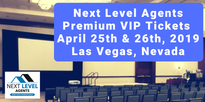 Next Level Agents Premium VIP Ticket - 2019