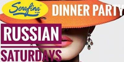 Miami May 26th Russian Saturday's Dinner Party @ Serafina Restaurant Lounge