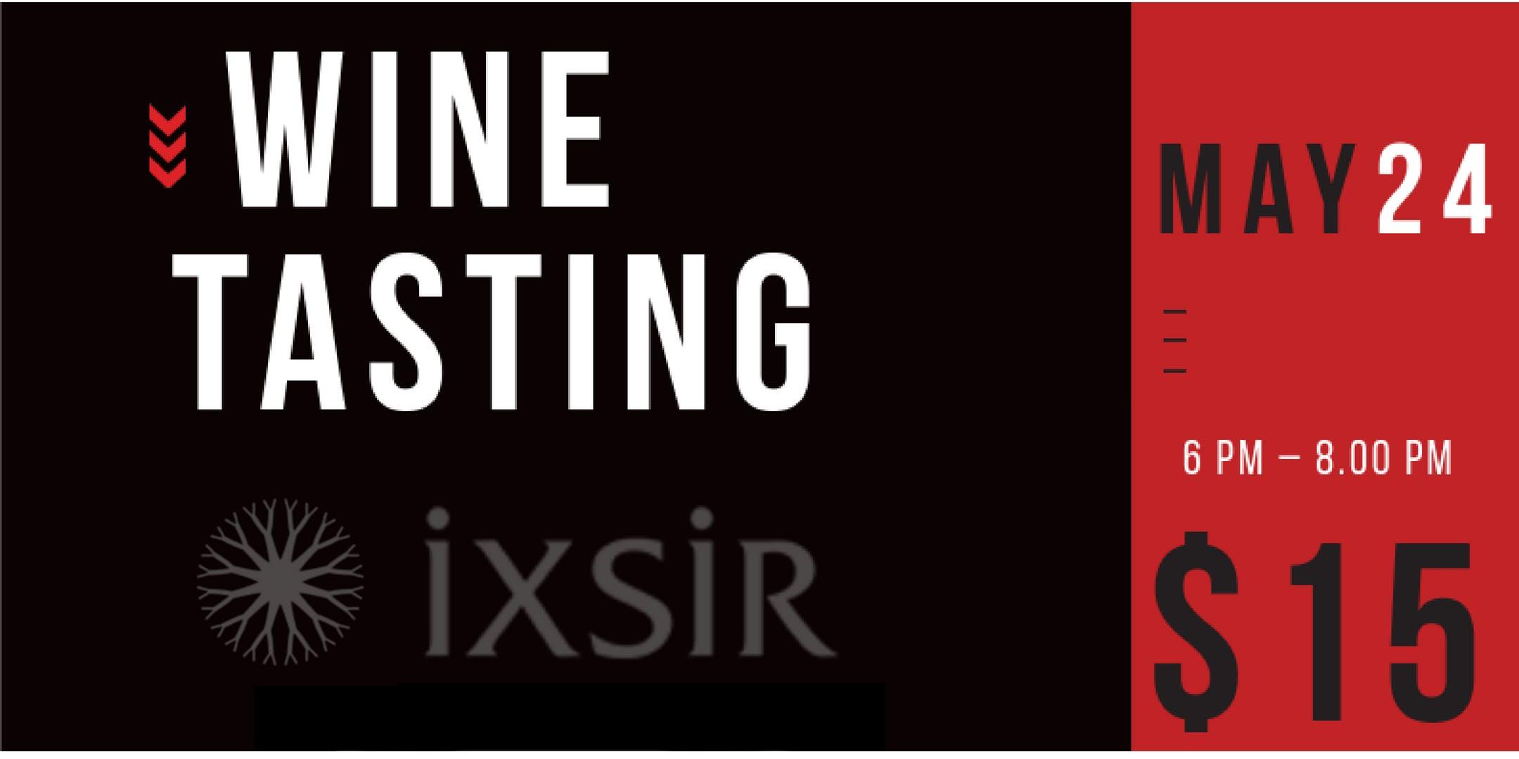 Ixsir Wine Tasting