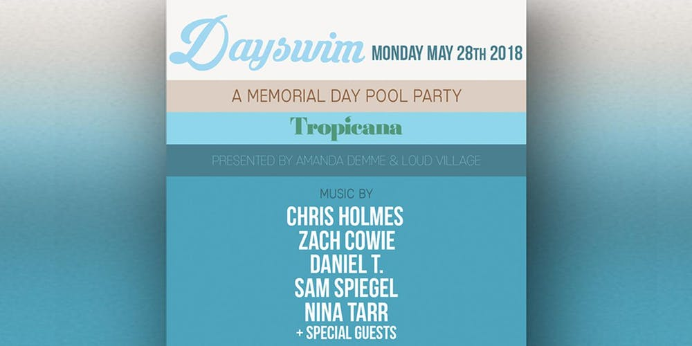 DaySwim: A Memorial Day Pool Party. Tickets, Mon, May 28, 2018 at 1 ...