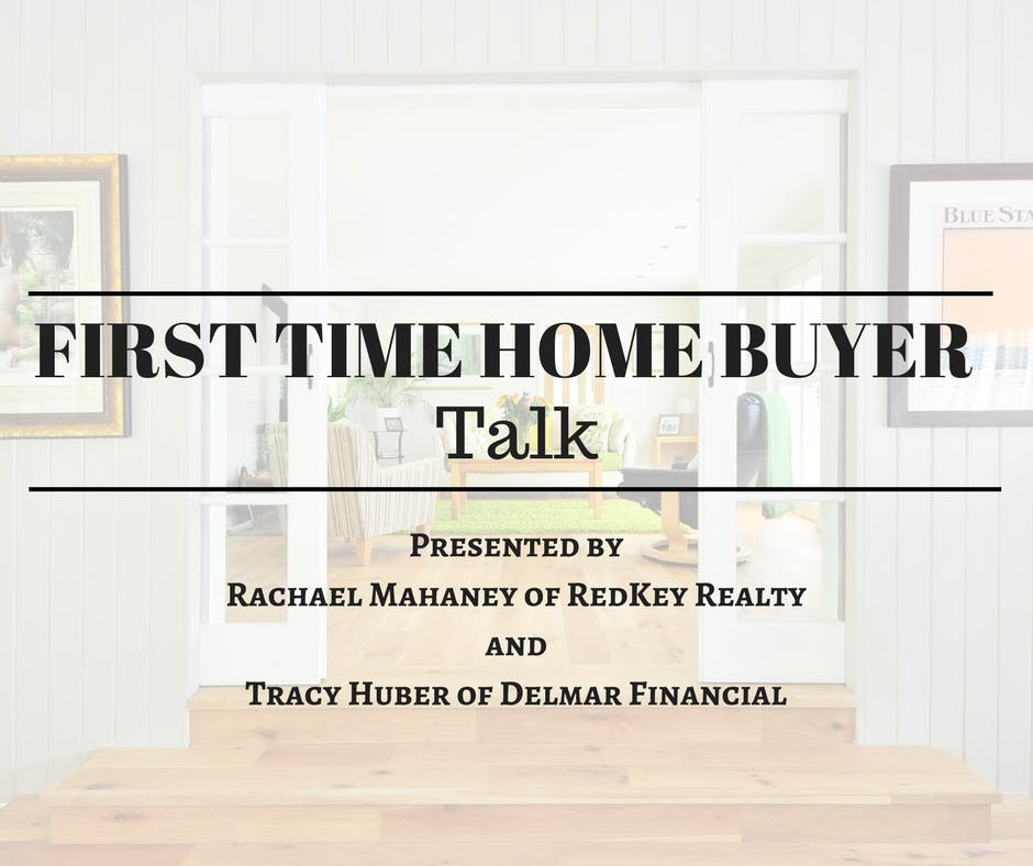 First Time Home Buyer Talk