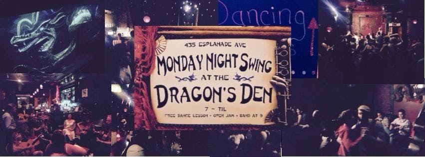 Monday Night Swing at The Dragon's Den