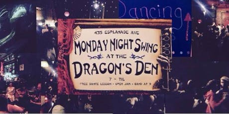 Monday Night Swing at The Dragon's Den tickets